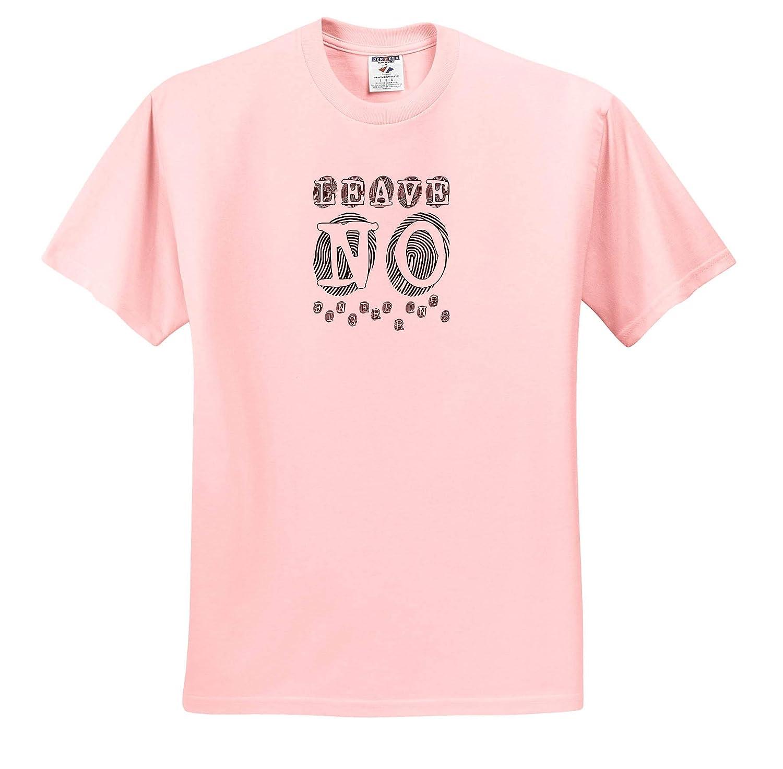 3dRose Alexis Design Leave No Fingerprints Decorative Text Funny T-Shirts Fingerprints Background