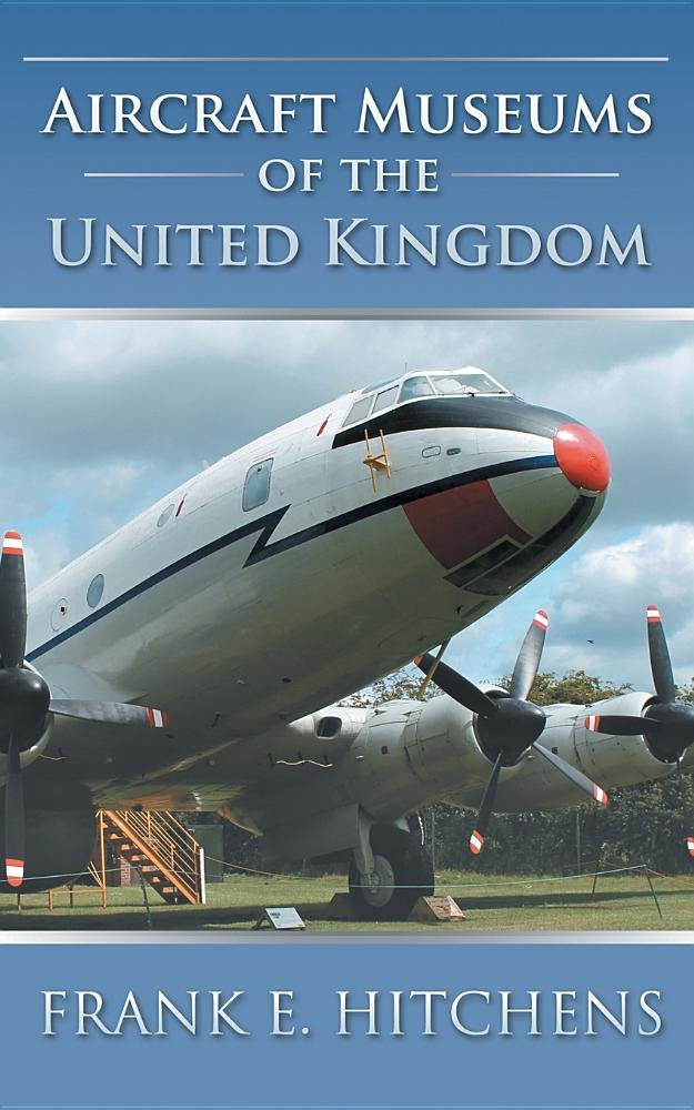 Download Aircraft Museums of the United Kingdom pdf