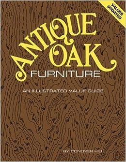 Antique Oak Furniture by Conover Hill (1972-12-02)