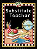 Teacher Created Resources Substitute Teacher Pocket Folder from Mary Engelbreit (4834)