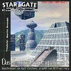 Das Transmitterexperiment (Star Gate 1)
