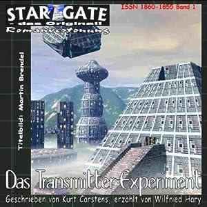 Das Transmitterexperiment (Star Gate 1) Hörbuch