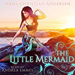 The Little Mermaid | Hans Christian Andersen