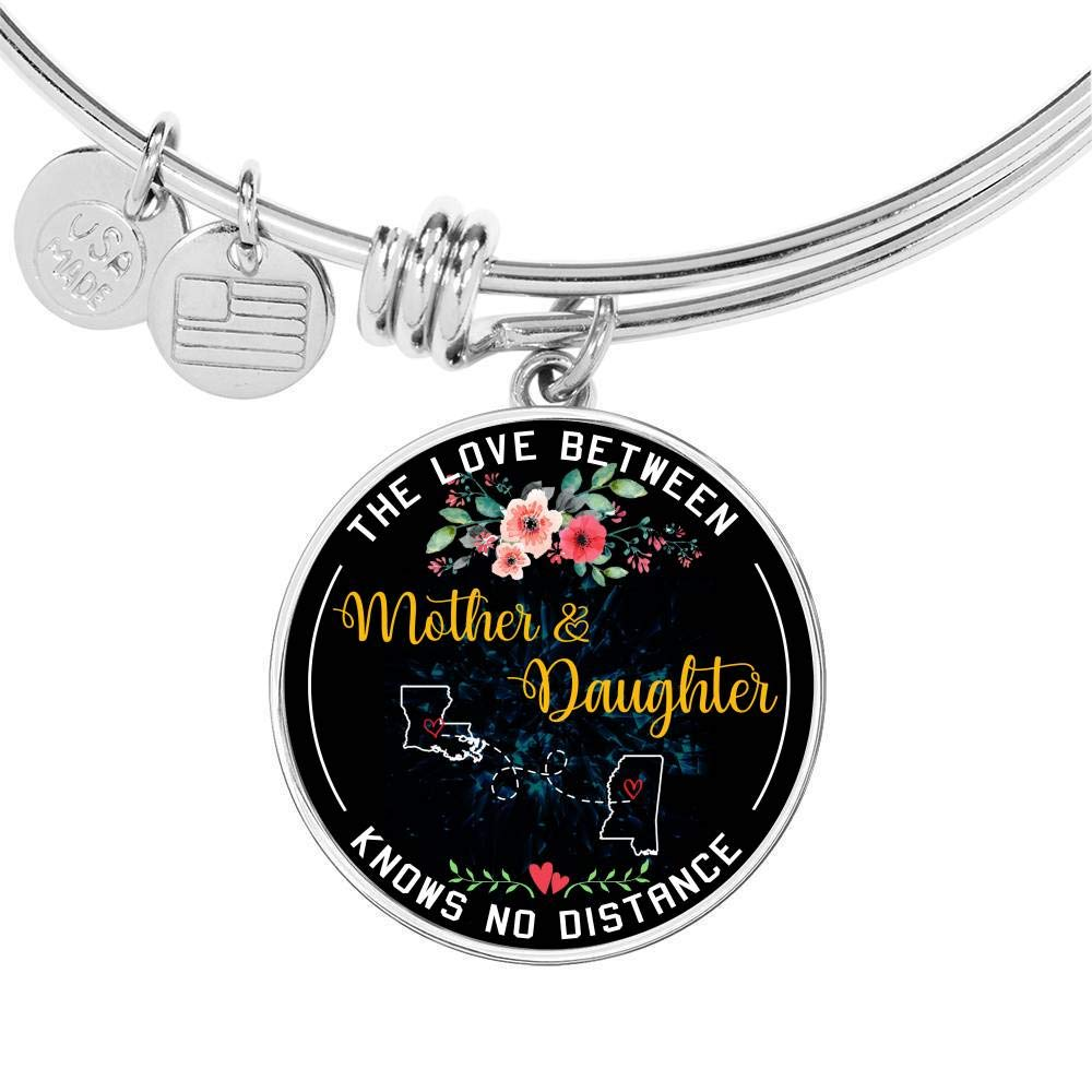 Funny Necklace Name Jewelry Stores HusbandAndWife Mother Daughter Necklace Bangle Bracelet The Love Between Mother /& Daughter Knows No Distance Louisiana LA State and Mississippi MS State