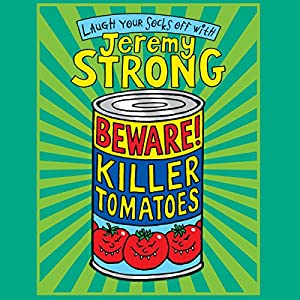 Beware! Killer Tomatoes Audiobook