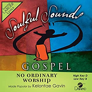 No Ordinary Worship [Accompaniment/Performance Track]