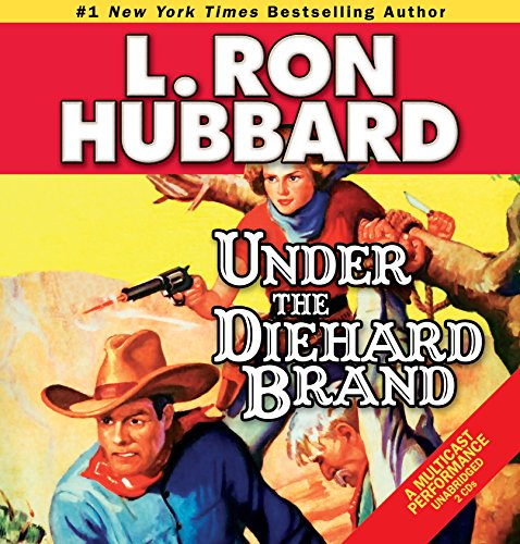 Under the Diehard Brand (Western Short Stories Collection)