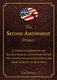 The Second Amendment Primer, Les Adams, 1620876272