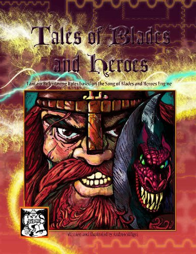 Tales of Blades and Heroes Fantasy RPG rules