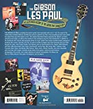 The Gibson Les Paul: The Illustrated Story of the