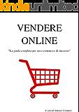 Vendere Online: La guida completa per un e-commerce di successo