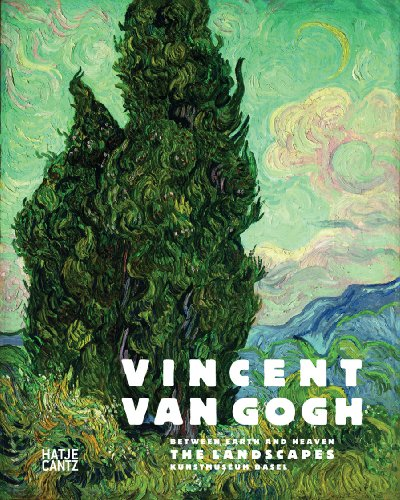 Vincent van Gogh: Between Earth and Heaven: The Landscapes (Vincent Landscape Gogh Van)