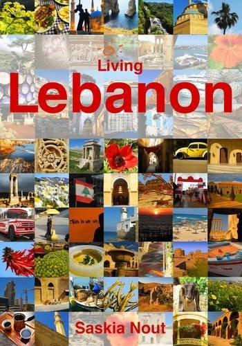 Read Online By Saskia Nout Living Lebanon (1st First Edition) [Paperback] PDF