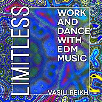 Limitless: Work and Dance with EDM Music (Audio Download): Amazon co