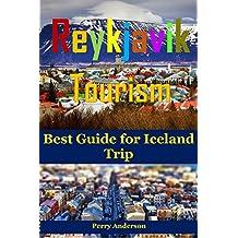 Reykjavik Tourism: Best Guide for Iceland Trip