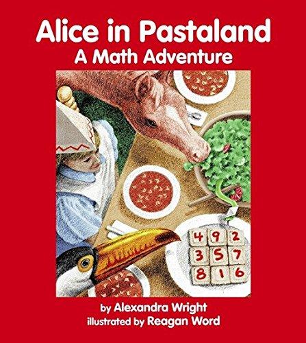 Alice in Pastaland: A Math Adventure (Charlesbridge Math Adventures)