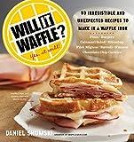 Will It Waffle?, Daniel Shumski, 0761176462