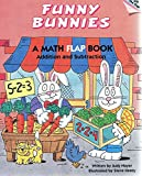 img - for Funny Bunnies: Addition and Subtraction : Math (Learn Today for Tomorrow Flap Books) book / textbook / text book