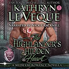 The Highlander's Hidden Heart Audiobook by Kathryn Le Veque Narrated by Nick Cracknell