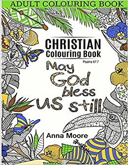 adult colouring book christian colouring book inspirational bible blessings quotes for christians and people of faith stress relieving patterns and - Christian Coloring Book