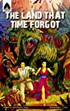 By Edgar Rice Burroughs The Land That Time Forgot: The Graphic Novel (Campfire Graphic Novels) [Paperback]