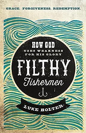Filthy Fishermen