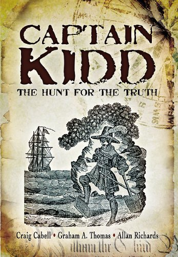 Captain Kidd: The Hunt for the Truth PDF