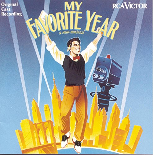 My Favorite Year (1992 Original Broadway Cast)