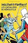 Michel Vaillant, tome 12 : Les chevaliers de Königsfeld par Graton