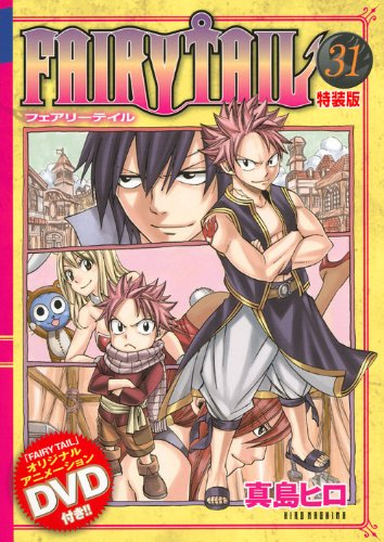 Fairy Tail, Vol. 31: Back To Square One! (Fairy Tail, #31)