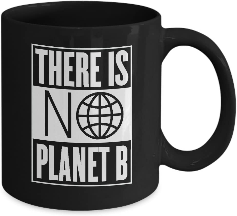 There Is No Planet B Black Ecology Coffee Mug 11oz Ceramic Cup Kitchen Dining