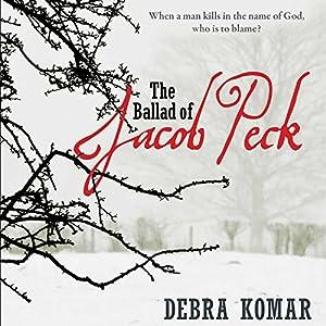 The Ballad of Jacob Peck Audiobook