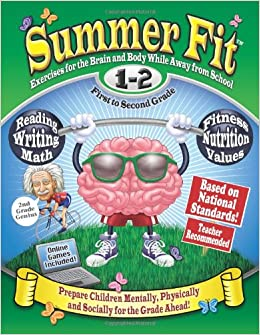 42f24c6ef180 Summer Fit First to Second Grade: Prepare First Graders Mentally,  Physically and Socially for Second Grade: Kelly Terrill, Portia Marin:  Amazon.com: Books