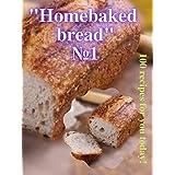 """""""Homebaked bread"""" №1"""