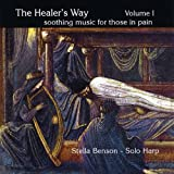 Healer's Way Volume I, Soothing Music for Those in Pain