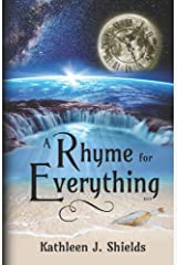A Rhyme for Everything: Rhythmic Poetry for Everyone Paperback