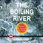 The Boiling River: TED Books | Andrés Ruzo