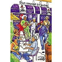 D'un couvert à l'autre: 25 ans d'animation sociale et culturelle (French Edition)