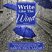 Write Like the Wind: Volume 3 | Aaron Paul Lazar