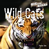 Wild Cats, Therese Shea, 1404235221