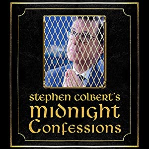 Download audiobook Stephen Colbert's Midnight Confessions