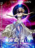 The Witch and the Warrior: Part 1 (Witches of Ulyss)