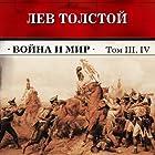 Vojna i mir. Tom 3, 4 (       ABRIDGED) by Lev Tolstoj Narrated by Evgeny Ternovsky
