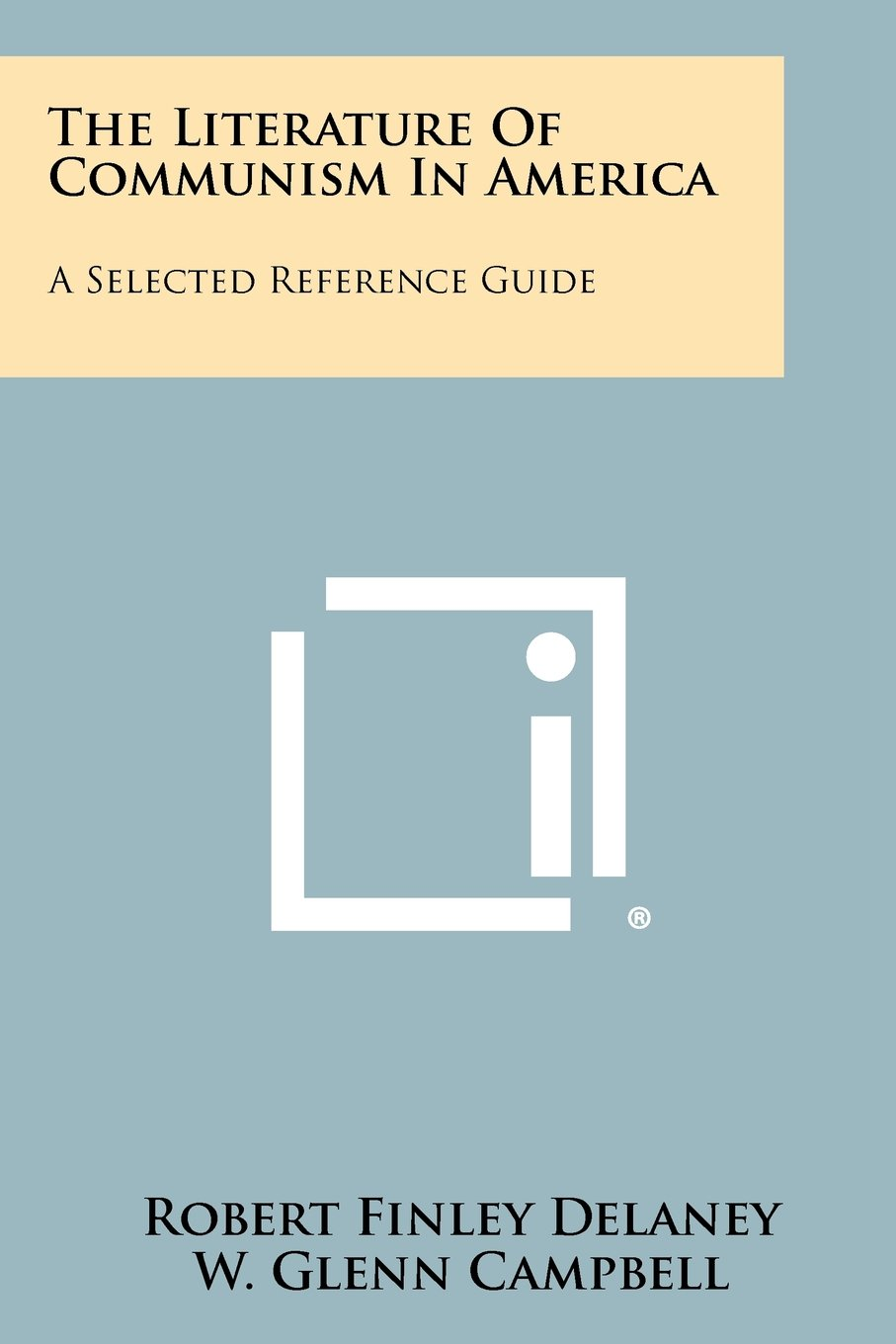 Download The Literature of Communism in America: A Selected Reference Guide PDF
