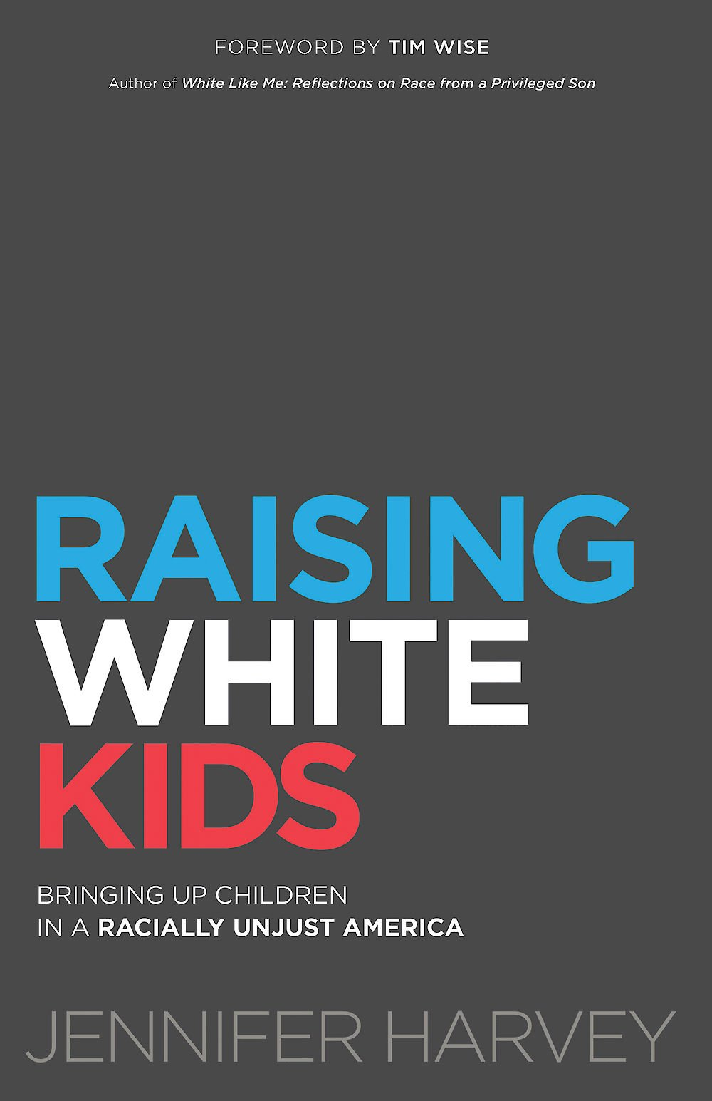 Raising White Kids cover