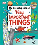 Best Books For 6 Year Old Girls - My Encyclopedia of Very Important Things: For Little Review