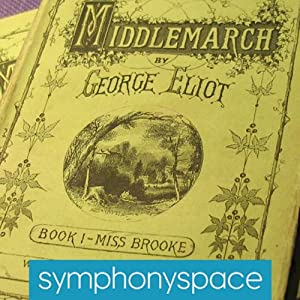Thalia Book Club: Rereading Middlemarch with Jennifer Egan, Siri Hustvedt and Margot Livesey Speech
