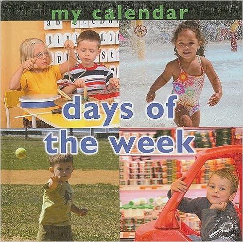 My Calendar: Days Of The Week por Luana K. Mitten epub