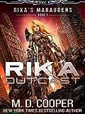 Rika Outcast: A Tale of Mercenaries, Cyborgs, and Mechanized Infantry (Aeon 14: Rika's Marauders Book 1)