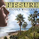 Fissure: Patrick Chronicles, Book 1 Audiobook by Nicole Williams Narrated by Paul Boehmer